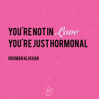 You're not in love